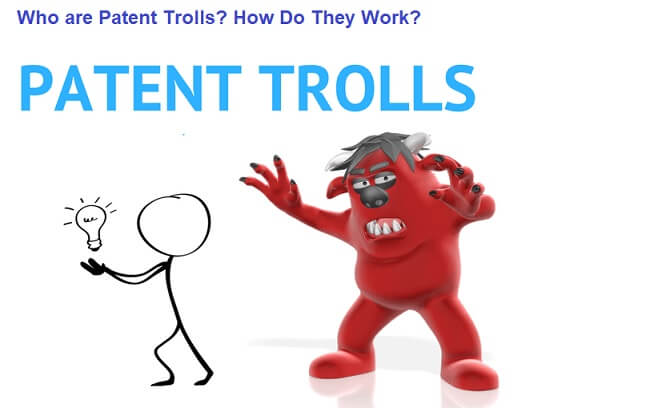 Who are Patent Trolls? How Do They Work?